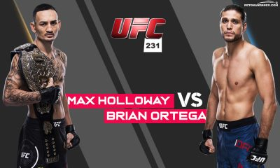 UFC 231 Holloway vs Ortega predictions