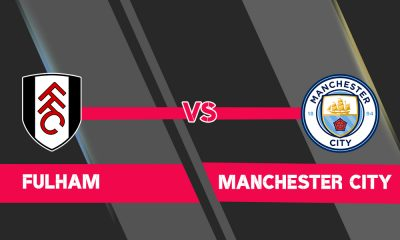 Fulham vs Man City Predictions and Odds